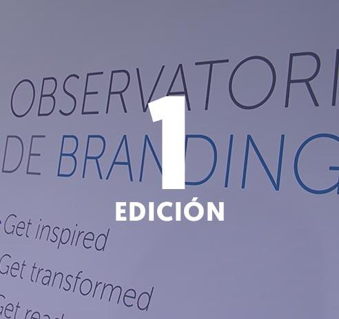1ª Edición Observatorio de Branding